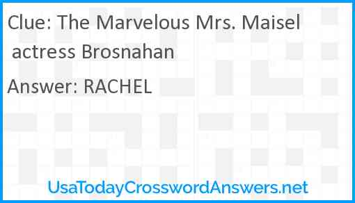 The Marvelous Mrs. Maisel actress Brosnahan Answer