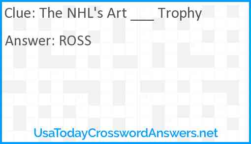 The NHL's Art ___ Trophy Answer