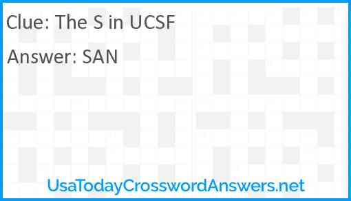 The S in UCSF Answer