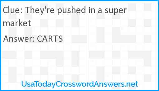 They're pushed in a supermarket Answer
