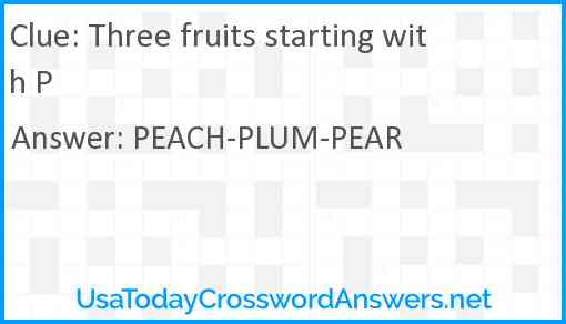 Three fruits starting with P Answer
