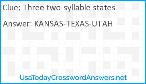 Three two-syllable states Answer