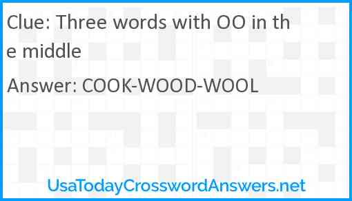 Three words with OO in the middle Answer