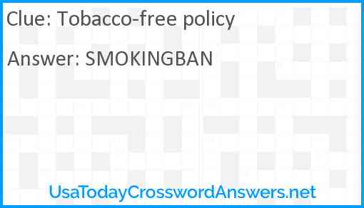 Tobacco-free policy Answer