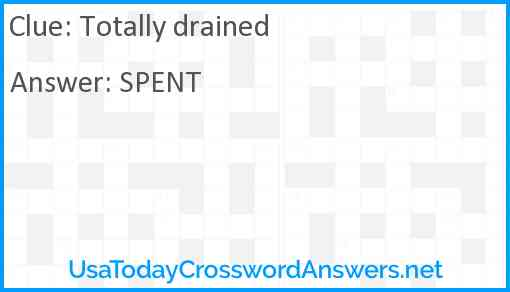 Totally drained Answer