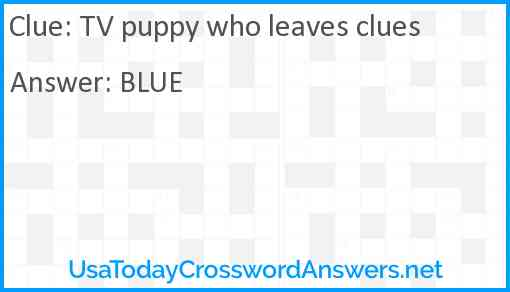 TV puppy who leaves clues Answer