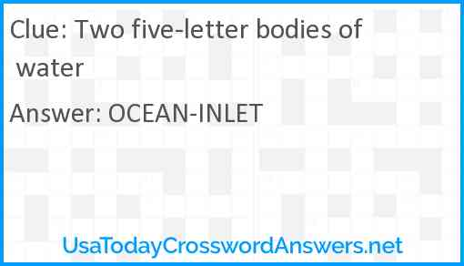 Two five-letter bodies of water Answer