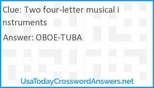 Two four-letter musical instruments Answer