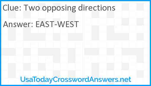 Two opposing directions Answer