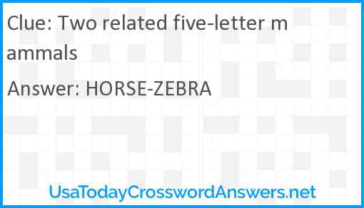 Two related five-letter mammals Answer