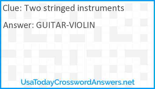 Two stringed instruments Answer
