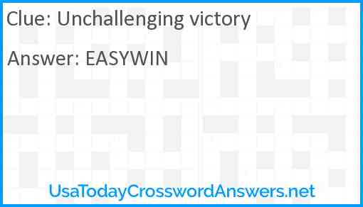 Unchallenging victory Answer