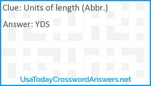 Units of length (Abbr.) Answer