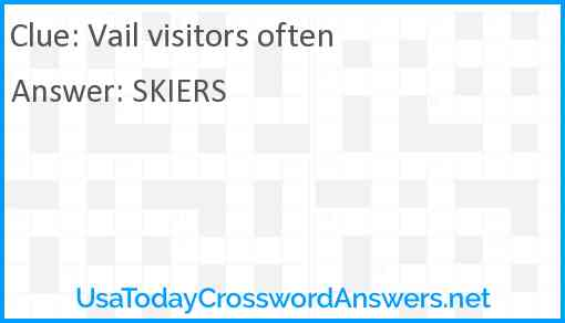 Vail visitors often Answer