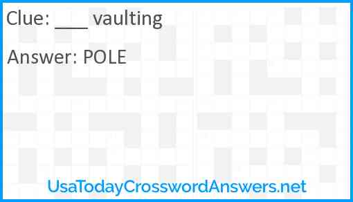 ___ vaulting Answer