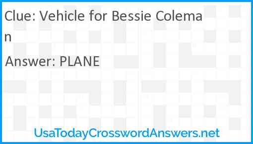 Vehicle for Bessie Coleman Answer