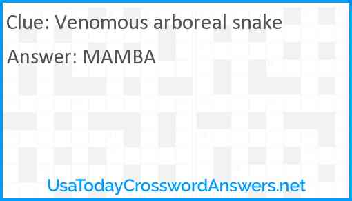 Venomous arboreal snake Answer