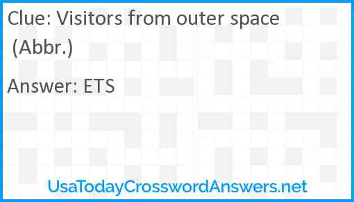 Visitors from outer space (Abbr.) Answer