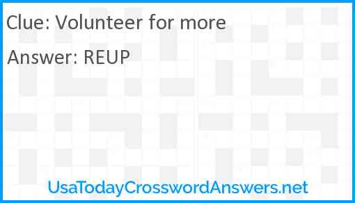 Volunteer for more Answer