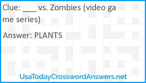 ___ vs. Zombies (video game series) Answer
