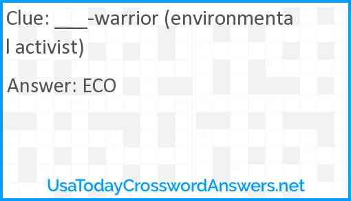 ___-warrior (environmental activist) Answer