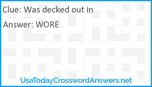Was decked out in Answer