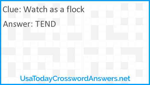 Watch as a flock Answer
