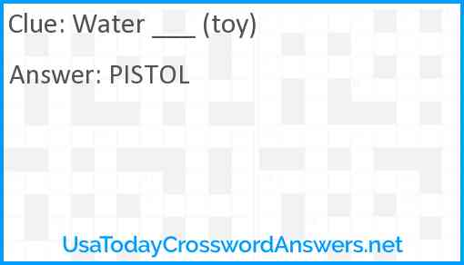 Water ___ (toy) Answer