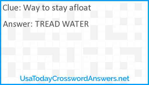 Way to stay afloat Answer