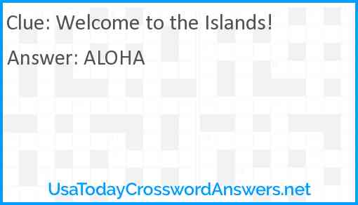 Welcome to the Islands! Answer