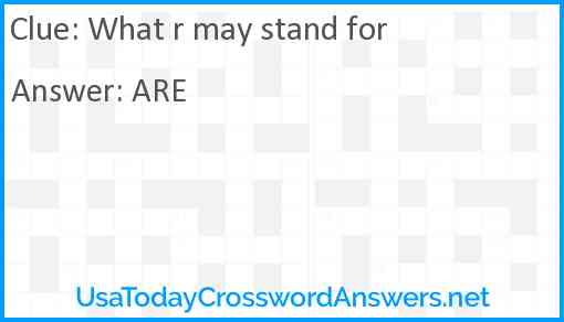 What r may stand for Answer