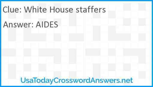 White House staffers Answer