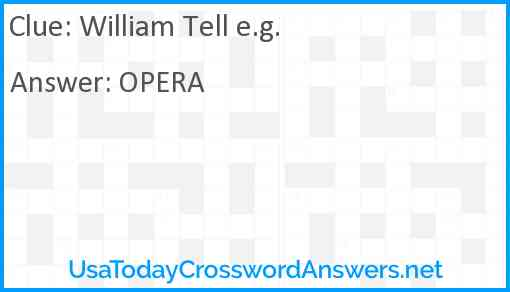 William Tell e.g. Answer
