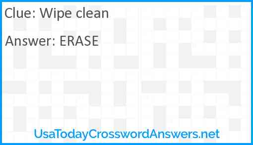 Wipe clean Answer