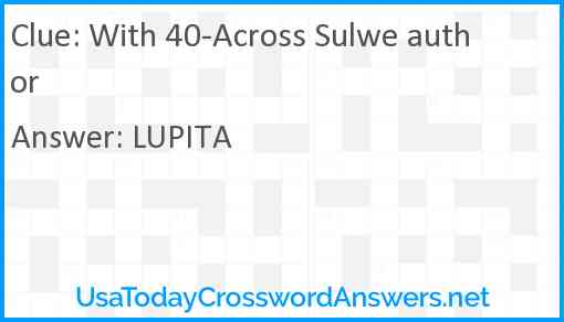 With 40-Across Sulwe author Answer