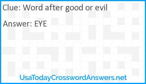Word after good or evil Answer