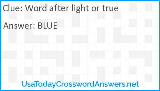 Word after light or true Answer