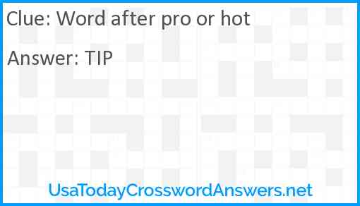 Word after pro or hot Answer