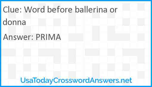 Word before ballerina or donna Answer