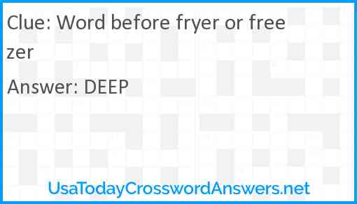 Word before fryer or freezer Answer