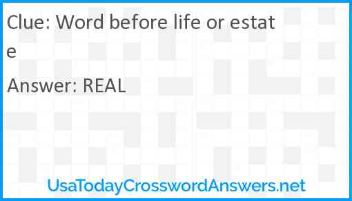Word before life or estate Answer