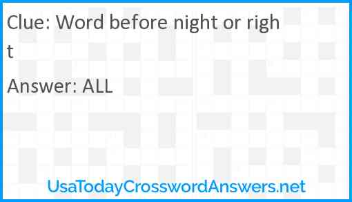 Word before night or right Answer