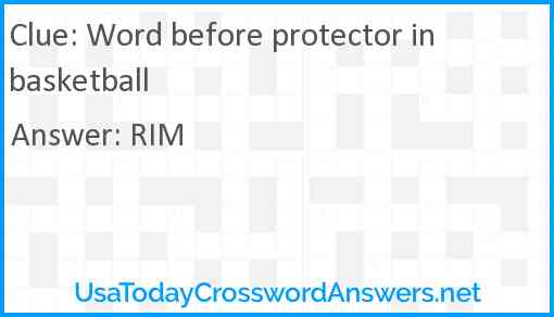 Word before protector in basketball Answer
