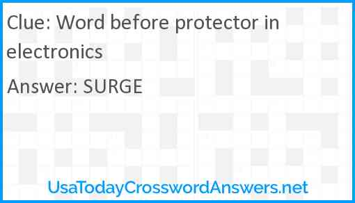 Word before protector in electronics Answer