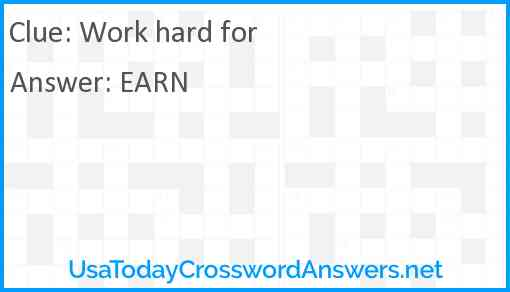 Work hard for Answer