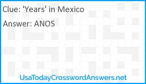 'Years' in Mexico Answer