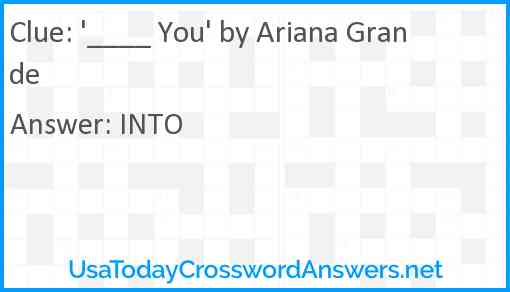 '____ You' by Ariana Grande Answer